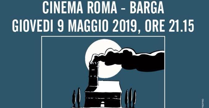 Cinema Roma di Barga 9 maggio 2019: primo confronto tra i candidati sindaci
